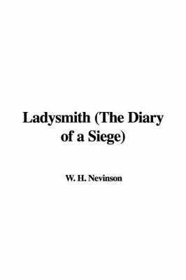 Ladysmith (the Diary of a Siege)