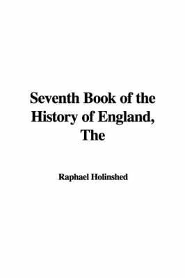 The Seventh Book of the History of England