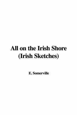 All on the Irish Shore (Irish Sketches)