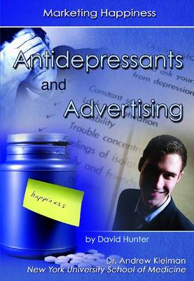 Antidepressants and Advertising: Marketing Happiness