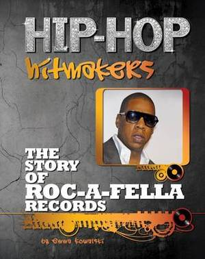 The Story of Roc a Fella Records