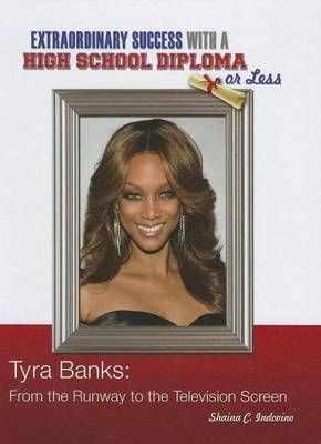 Tyra Banks: From the Runway to the Television Screen