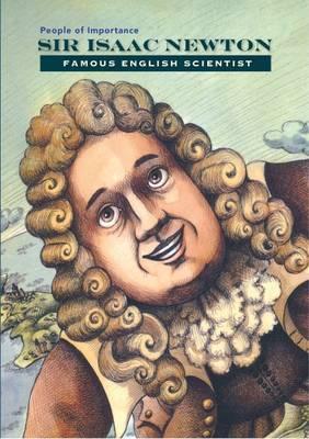 Sir Isaac Newton - English Scientist