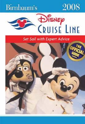 Birnbaum's Disney Cruise Line: 2008