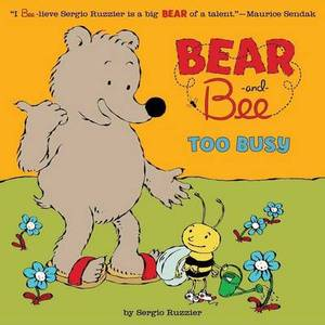 Bear and Bee: Too Busy