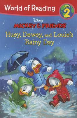 World of Reading: Mickey & Friends Huey, Dewey, and Louie's Rainy Day  : Level 2
