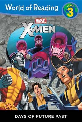 World of Reading X-Men Days of Future Past Level 3
