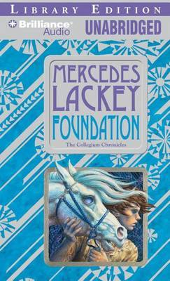 Foundation: The Collegium Chronicles Library Edition