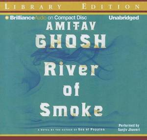 River of Smoke: Library Edition