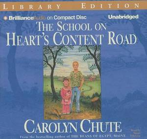 The School on Heart's Content Road: Library Edition