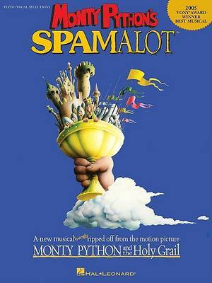 Monty Python's Spamalot: Piano/Vocal Selections