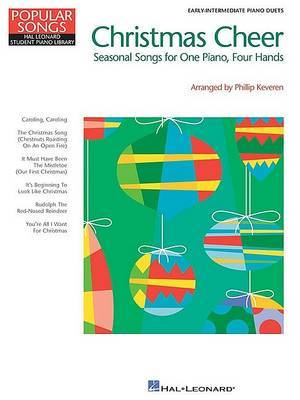 Christmas Cheer: Seasonal Songs for One Piano, Four Hands
