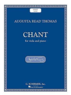 Augusta Read Thomas - Chant: Viola and Piano