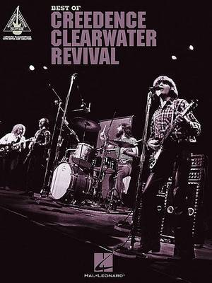 Best of Creedence Clearwater Revival: Guitar Recorded Versions