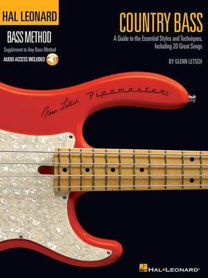 Country Bass: A Guide to the Essential Styles and Techniques