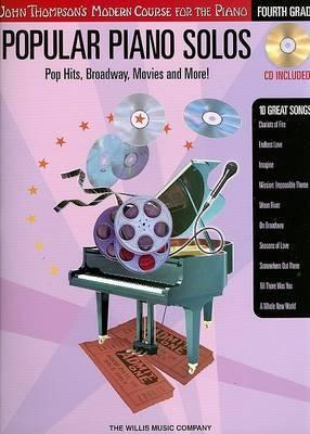 John Thompson's Modern Piano Course: Popular Piano Solos - Fourth Grade
