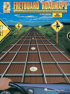 Fretboard Roadmaps: Essential Guitar Patterns That All Pros Know & Use