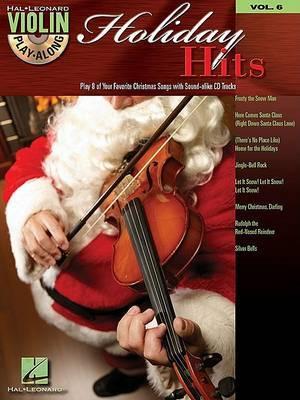 Holiday Hits: Violin Play-Along Volume 6