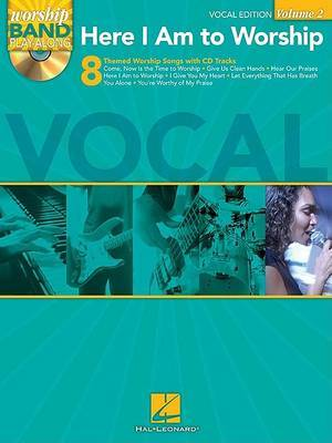 Worship Band Playalong: Here I am to Worship - Vocal Edition: Volume 2