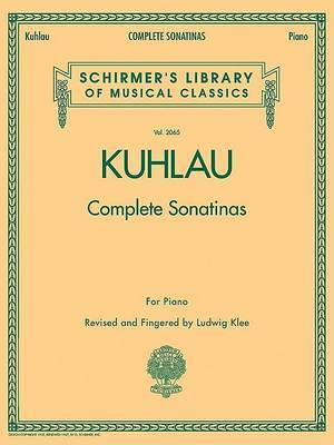 Friedrich Kuhlau: Complete Sonatinas for Piano