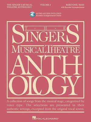 The Singer's Musical Theatre Anthology: Baritone/Bass, Volume 3