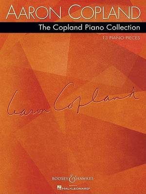 The Copland Piano Collection: 13 Piano Pieces