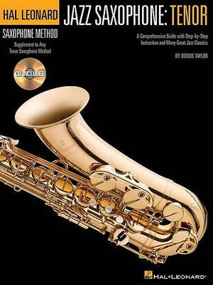 Hal Leonard Saxophone Method: Jazz Saxophone - Tenor (Book/Online Audio)