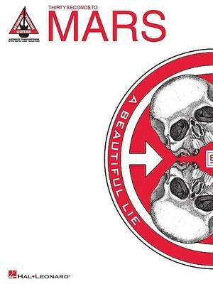 30 Seconds to Mars: A Beautiful Lie (Tab)