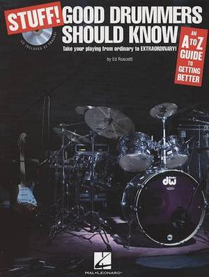 Stuff] Good Drummers Should Know: An A-Z Guide To Getting Better (Book/CD)