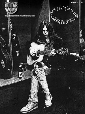 Guitar Play-Along: Neil Young Greatest Hits: Volume 79