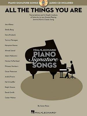 All the Things You are: Transcriptions and in-Depth Analysis of Solos by Jazz Greats Playing Jerome Kern's Classic Song