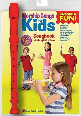 Worship Songs for Kids: Recorder Fun!: Songbook with Easy Instructions