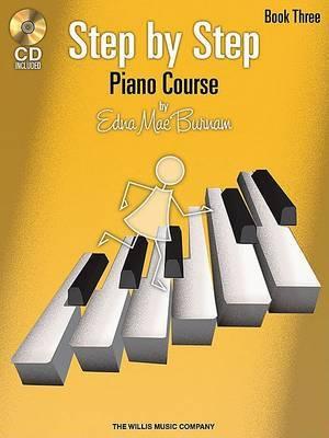 Edna Mae Burnam: Step By Step Piano Course - Book 3