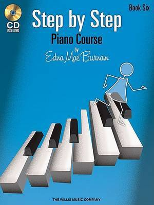 Edna Mae Burnam: Step by Step Piano Course - Book 6: Book 6