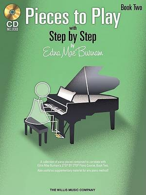 Edna Mae Burnam: Step By Step Pieces To Play - Book 2