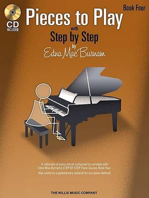 Edna Mae Burnam: Step By Step Pieces To Play - Book 4