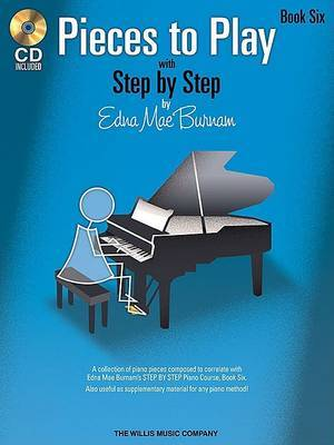 Pieces to Play with Step by Step Book 6