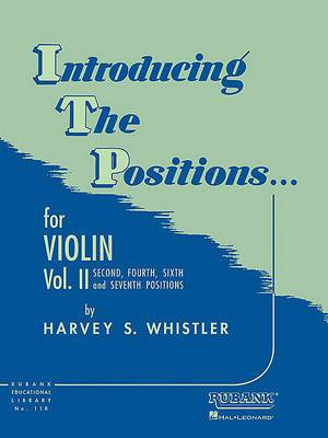 Introducing the Positions for Violin: Second, Fourth, Sixth and Seventh Positions