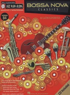 Bossa Nova Classics: 10 Latin Favorites: Bflat, Eflat, C and Bass Clef Instruments