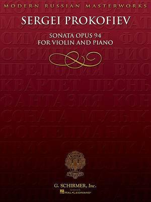 Sergei Prokofiev: Sonata Opus 94 for Violin and Piano