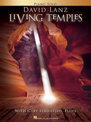 Living Temples: With Gary Stroutsos, Flute, Piano Solo