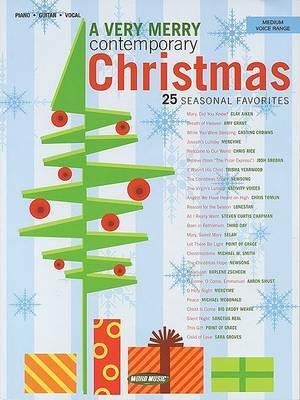 A Very Merry Contemporary Christmas: 25 Seasonal Favorites