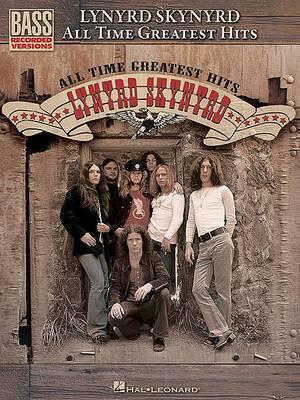 Lynyrd Skynyrd: All Time Greatest Hits - Bass Guitar