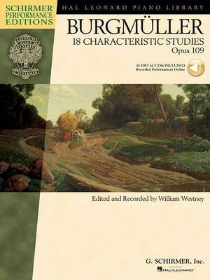 Johann Friedrich Burgmuller: 18 Characteristic Studies Op.109 - Schirmer Performance Editions (Book/Online Audio)