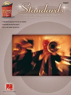 Big Band Play-Along: Standards - Trumpet: Volume 7
