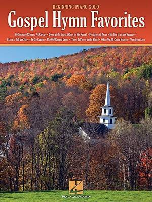 Gospel Hymn Favorites: Beginning Paino Solo