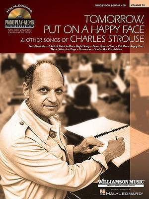 Tomorrow, Put on a Happy Face, and Other Charles Strouse: Piano/Vocal/Guitar-Cd
