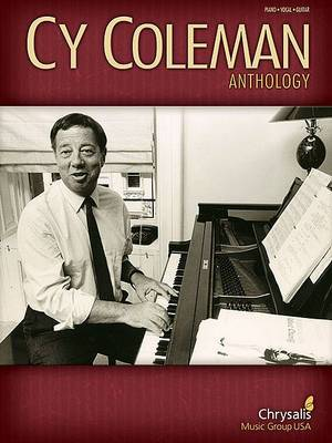 Cy Coleman Anthology: Piano-Vocal-Guitar