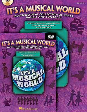 It's a Musical World: Multicultural Collection of Songs, Dances and Fun Facts