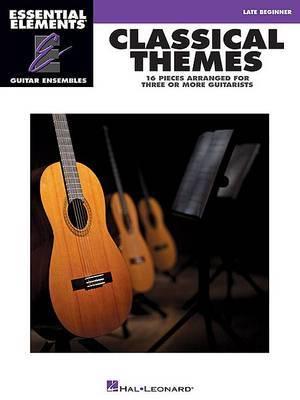Classical Themes: Essential Elements Guitar Ensembles